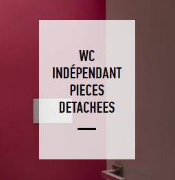 Wc indépendant liste des pièces détachées